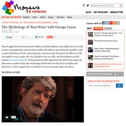 The Mythology of 'Star Wars' with George Lucas