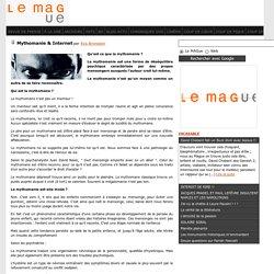 Mythomanie & Internet - Le Mague, la Culture de la Curiosité vues par Frederic Vignale !