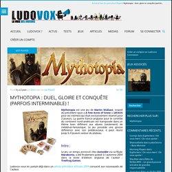 Mythotopia : duel, gloire et conquête (parfois interminable) !