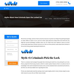 Myths About How Criminals Open the Locked Car