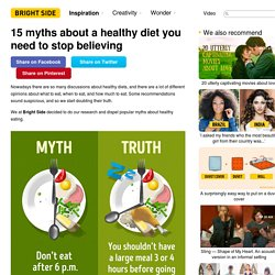 15 myths about a healthy diet you need to stop believing