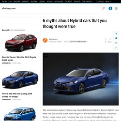 6 myths about Hybrid cars that you thought were true