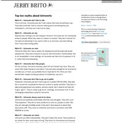Jerry Brito - Top ten myths about introverts