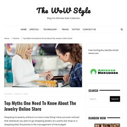 Top Myths One Need to Know About the Jewelry Online Store