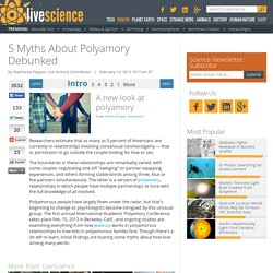 5 Myths About Polyamory Debunked