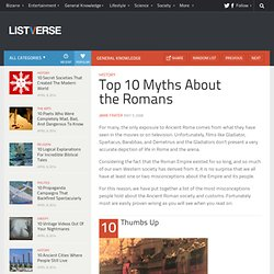 Top 10 Myths About the Romans