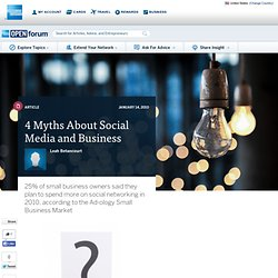 4 Myths About Social Media and Business