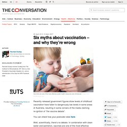 Six myths about vaccination – and why they're wrong