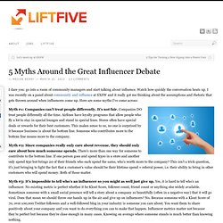 5 Myths Around the Great Influencer Debate