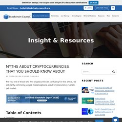 Myths About Cryptocurrencies That You Should Know About