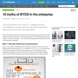 10 myths of BYOD in the enterprise