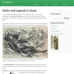 Myths and Legends in Sleep