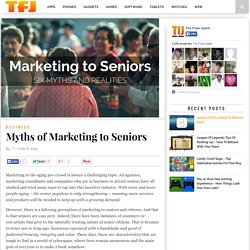 Myths of Marketing to Seniors