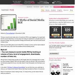 7 Myths of Social Media ROI (by @baekdal) #articles