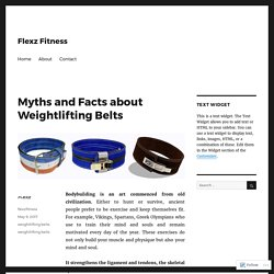 Myths and Facts about Weightlifting Belts