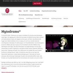 Mytodrama®