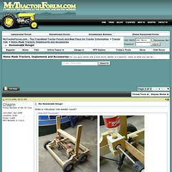 Homemade things! - Page 2 - MyTractorForum.com - The Friendliest Tractor Forum and Best Place for Tractor Information