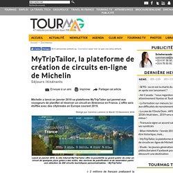 MyTripTailor, la plateforme de création de circuits en-ligne de Michelin