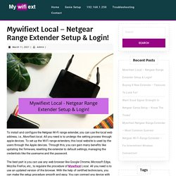 Mywifiext Local - Netgear Range Extender Setup and Login!