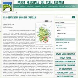 N. 6 - SENTIERO M. RICCO E M. CASTELLO