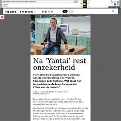 Na 'Yantai' rest onzekerheid – UK