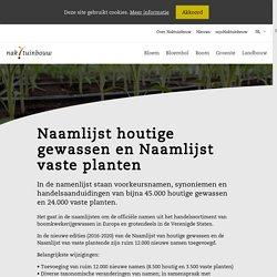 Naamlijst houtige gewassen = List of names of woody plants = Namenliste Gehölze = Liste de noms des plantes lingueses: international standard ENA 2016-2020