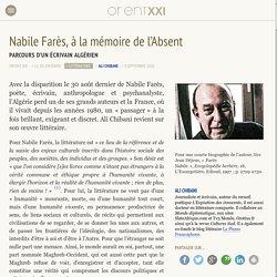 Nabile Farès, à la mémoire de l'Absent