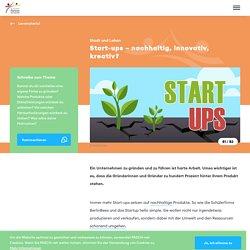 Start-ups – nachhaltig, innovativ, kreativ? - PASCH-Initiative