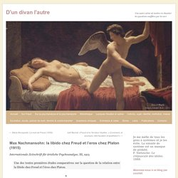 Max Nachmansohn: la libido chez Freud et l'eros chez Platon (1915)