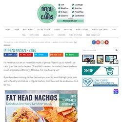Fat Head Nachos - a keto stroke of genius PLUS cooking video