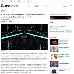 Esta animación inspirada en Radiohead documenta el nacimiento de la conciencia informática
