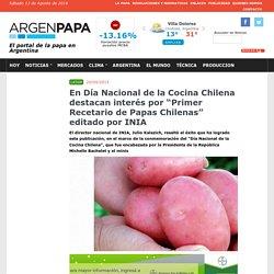 """En Día Nacional de la Cocina Chilena destacan interés por """"Primer Recetario de Papas Chilenas"""" editado por INIA"""