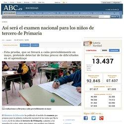 Lomce - Así será el examen nacional para los niños de tercero de Primaria