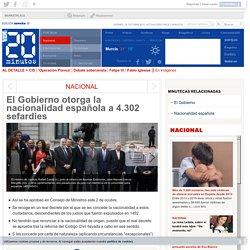 El Gobierno otorga la nacionalidad española a 4.302 sefardíes