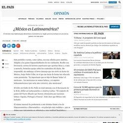 Nacionalismo: ¿México es Latinoamérica?
