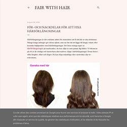 För- och nackdelar för att fixa hårförlängningar