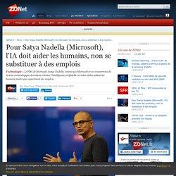 Pour Satya Nadella (Microsoft), l'IA doit aider les humains, non se substituer à des emplois