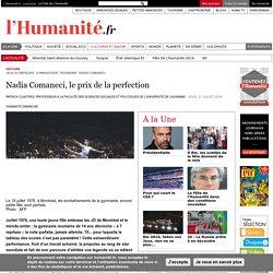 Nadia Comaneci, le prix de la perfection