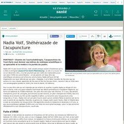 Nadia Volf, Shéhérazade de l'acupuncture