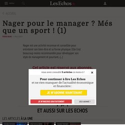 Nager pour le manager ?