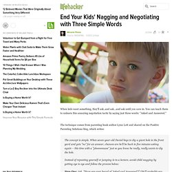 End Your Kids' Nagging and Negotiating with Three Simple Words