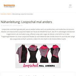 Nähanleitung: Loopschal mal anders