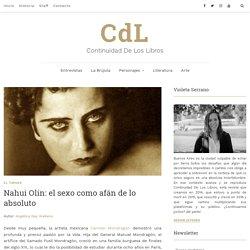 Nahui Olin: el sexo como afán de lo absoluto - CdL