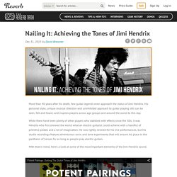 Nailing It: Achieving the Tones of Jimi Hendrix