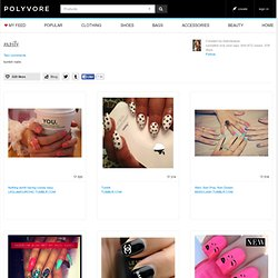 nails - Polyvore - StumbleUpon