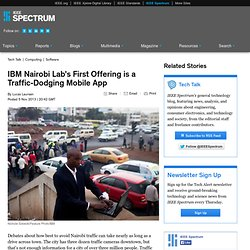 IBM Nairobi Lab's First Offering is a Traffic-Dodging Mobile App