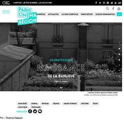 Naissance de la banlieue parisienne - Paris Cinéma Région