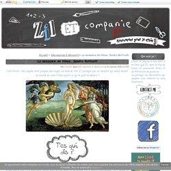 La naissance de Vénus, Sandro Botticelli - Zil et compagnie