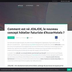 La naissance du concept JO&JOE chez AccorHotels