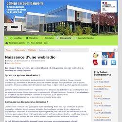Naissance d'une webradio - Collège Connecté Jacques Daguerre - Cormeilles-en-Parisis (95) - Collège numérique et Collège connecté